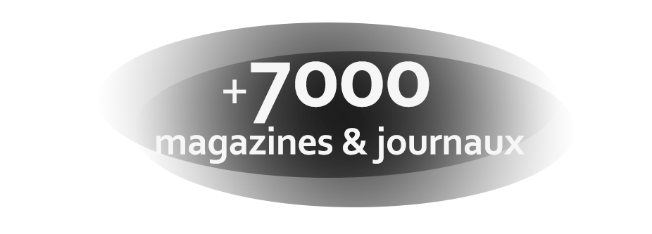 +7000 magazines et journaux